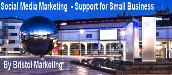 Bristol Marketing Social Media Support for Small Business
